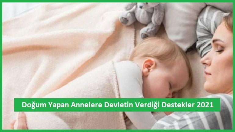 Doğum Yapan Anneye Devlet Yardımı 2021