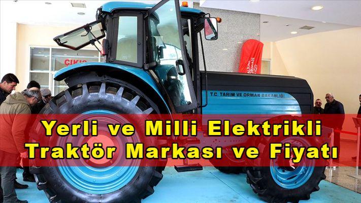 Merakla bekleniyordu, sonunda açıklandı! Çiftçi dostu ilk yerli ve milli yakıt cimrisi elektrikli traktör fiyatı belli oldu!