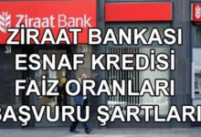Ziraat Bankası Esnaf Kredisinin Faiz Oranları