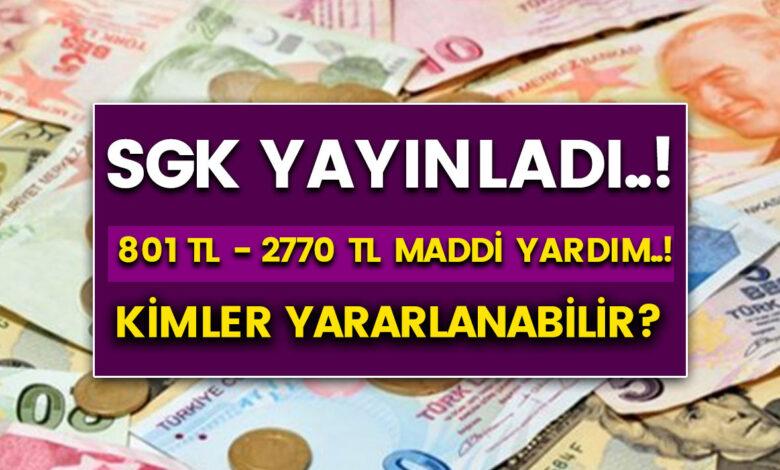 SGK'dan Müjde 801 TL ile 2270 TL arası maddi yardım